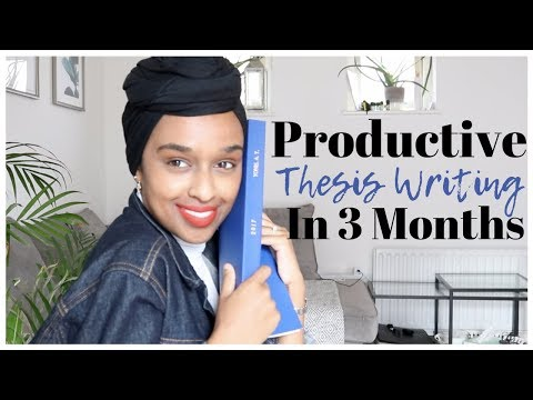 Writing A PhD Thesis (you Love) In 3 MONTHS | How To Write Efficiently