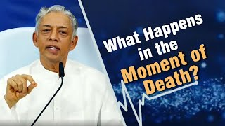 What Happens in the Moment of Death?