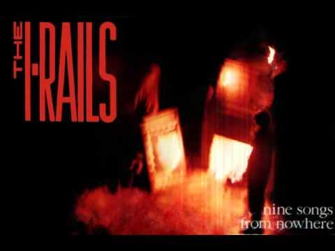 I-Rails - 1989 - Nine Songs from Nowhere (Full Album)