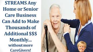 Purchase now at a discount   3 new ways home care can add thousands of dollars monthly