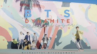 BTS (방탄소년단) - 'Dynamite' | Orchestral Cover