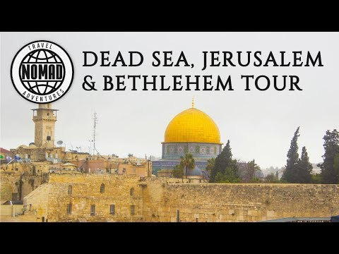 DEAD SEA , JERUSALEM, BETHLEHEM Tour | ISRAEL Travel Vlog