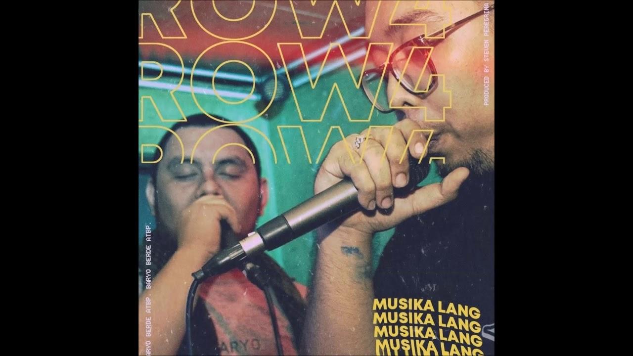 ROW 4 - Musika Lang (Prod by. Steven Peregrina)