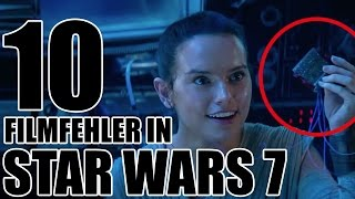 10 FILMFEHLER in STAR WARS 7: Das Erwachen der Macht
