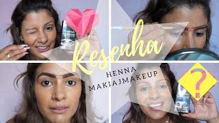 como usar a henna makiaj makeup #resenha #sobrancelhasperfeitas
