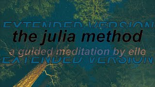 the julia method - extended version