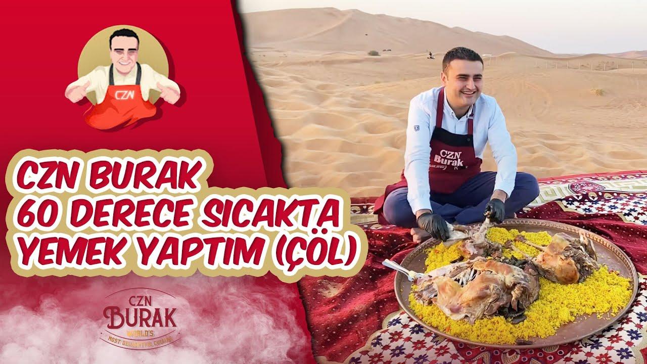 Download CZN BURAK 60 DERECE SICAKTA YEMEK YAPTIM ( ÇÖL )