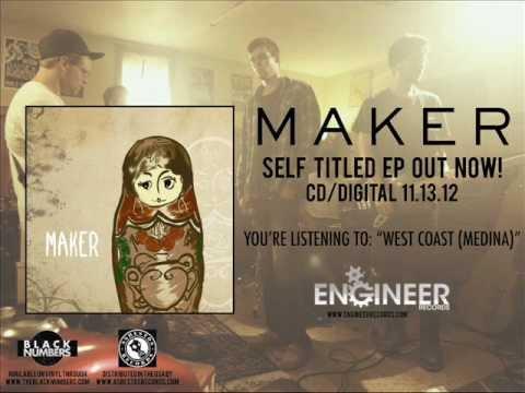 MAKER - West Coast (Medina)