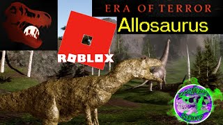 Era of Terror - Roblox Gameplay Stream of Allosaurus