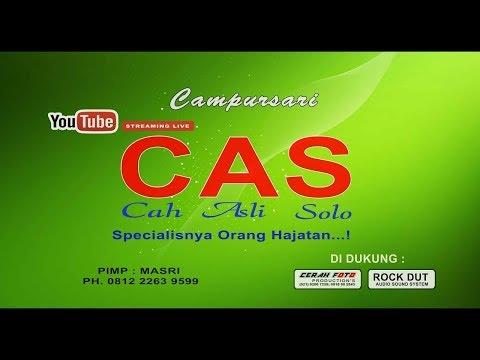 LIVE STREAMING // CAMPURSARI C A S ( CAH ASLI SOLO ) LIVE PONDOK LABU