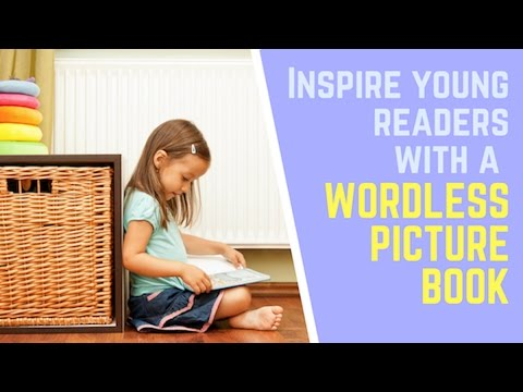 Boost Literacy And Bonding Time With Wordless Picture Books