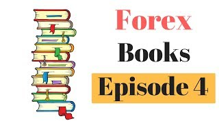 Forex Trading Book - Episode 4 - Trading in The Zone
