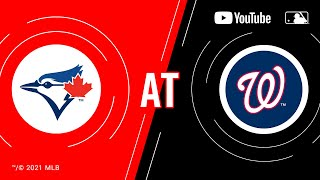 Blue Jays at Nationals | MLB Game of the Week Live on YouTube