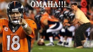 Peyton Manning! HIKE THE BALL ALREADY!!! OMAHA!!!