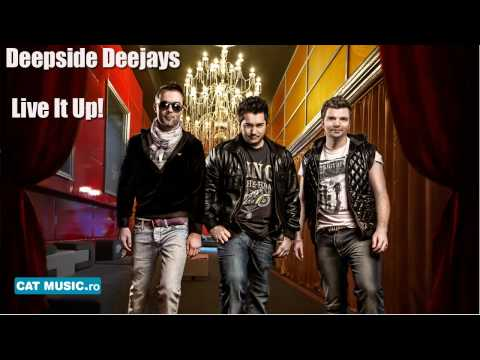 Клип Deepside Deejays - LIVE IT UP!