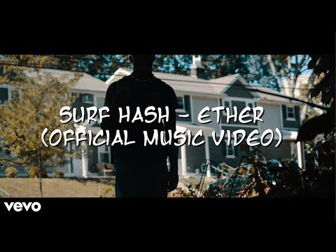 ETHER - SurF Hashh (Official Music Video)