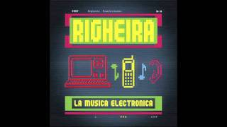 Righeira - La Musica Electronica
