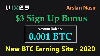 Vixes.biz | New Free Bitcoin Earning Site 2020 | $3 Sign Up  Bonus -Zero Investment Urdu Hindi