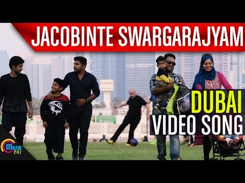 Jacobinte Swargarajyam | Dubai Song Video | Nivin Pauly, Vineeth Sreenivasan, Shaan Rahman