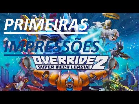 Override 2 Super Mech League PRIMEIRAS IMPRESSÕES |