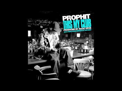 Prophit- This My Club (DJ Prince Remix)
