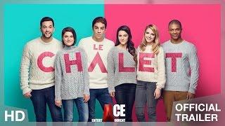 Le Chalet - Bande Annonce Officielle