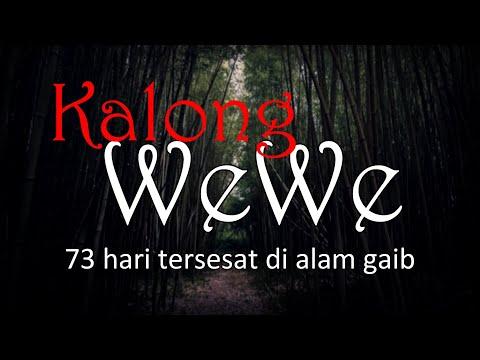 KALONG WEWE -