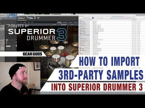 Importing 3rd Party Samples To SUPERIOR DRUMMER 3 - Tutorial | GEAR GODS