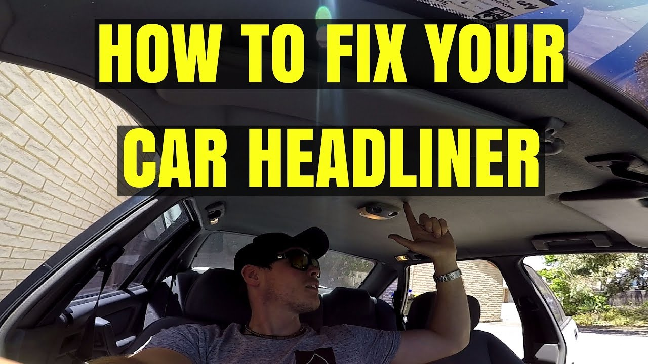 how to repair car roof lining