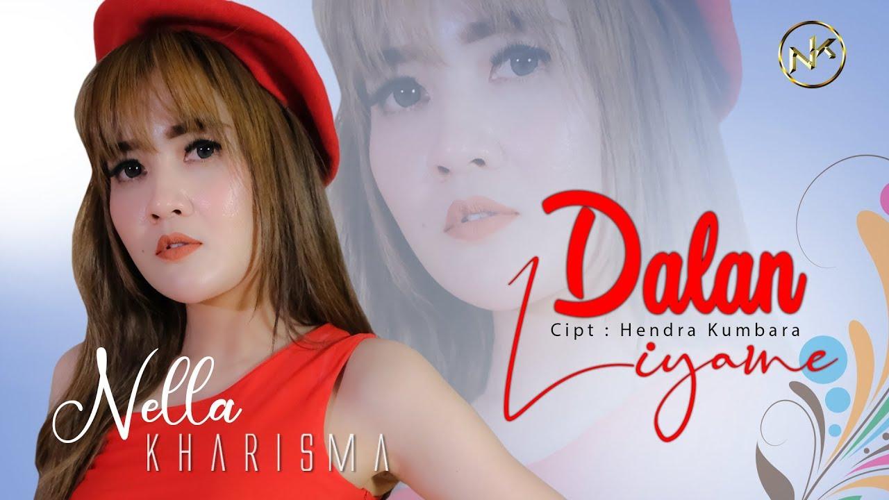 Nella Kharisma Dalan Liyane Official Youtube