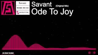 [Electro] - Savant - Ode To Joy (Original Mix)