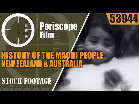 HISTORY OF THE MAORI PEOPLE  NEW ZEALAND & AUSTRALIA  53944
