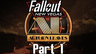 Autumn Leaves Part 1 [Fallout New Vegas Mod]