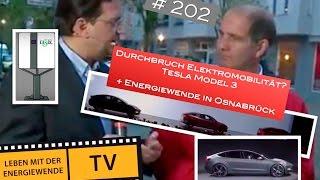Durchbruch Elektromobilität? Tesla Model 3 & Gebrauchte E-Autos