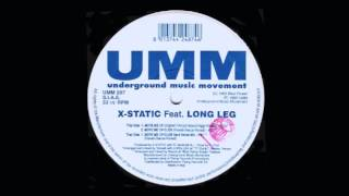 X-Static Featuring Long Leg - Move Me Up (Original)
