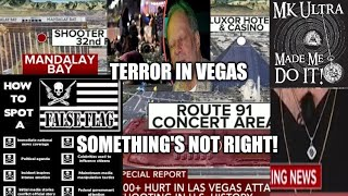 Las Vegas Shooting... Something's Not Right! Look For The Signs!