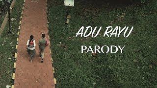 """""""ADU RAYU"""" PARODY"""