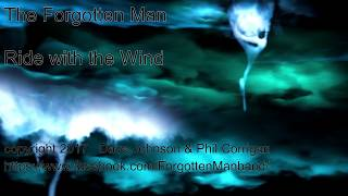 The Forgotten Man - Ride with the Wind