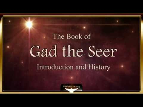 Ancient Book of Gad the Seer - Introduction
