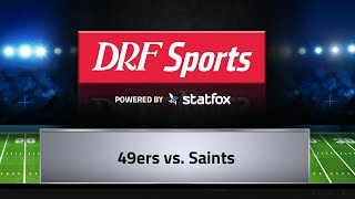 DRF Sports Game Preview - 49ers vs  Saints - December 8, 2019