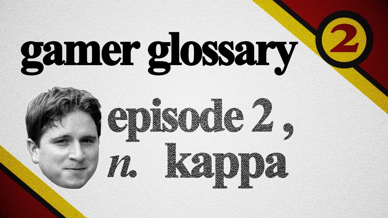 uudet alhaisemmat hinnat myymälä bestsellereitä klassiset tyylit Kappa | Gamer Glossary