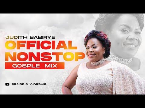 Judith Babirye - Official NonStop Gospel Mix 2019
