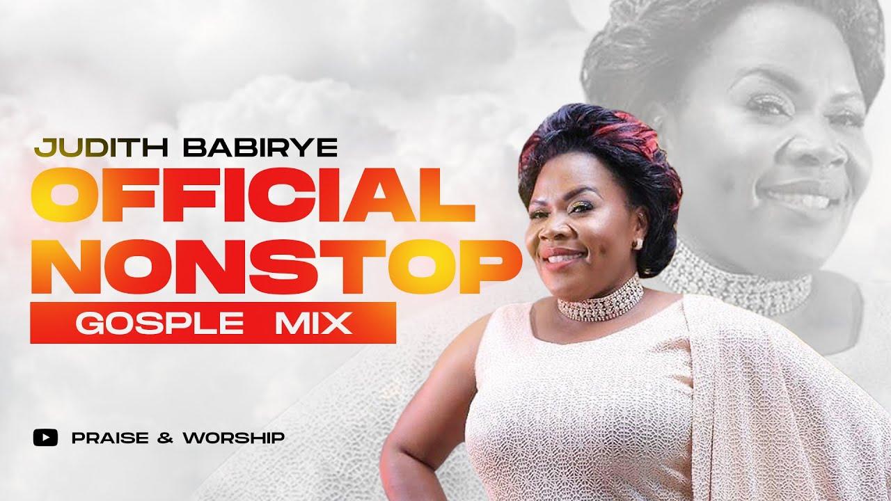 Download Judith Babirye - Official NonStop Gospel Mix (Ugandan Gospel Music)