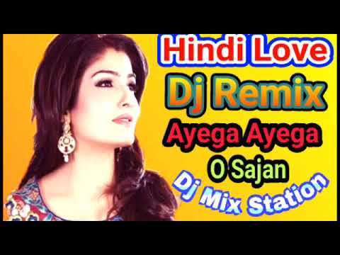 Old Hindi Love Dj Mix/Ayega Ayega O Sajan/ultra Sound/Dj Mix Station