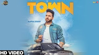 Kamal Shahi Town (Full Song) | Latest Punjabi Songs 2018