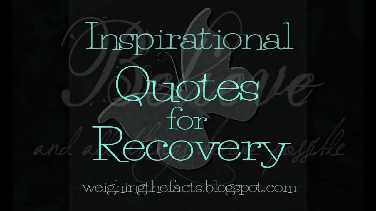 inspirational recovery quotes youtube