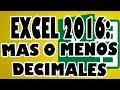 EXCEL 2016: Aumentar y Reducir la cantidad de Decimales en Datos Excel.
