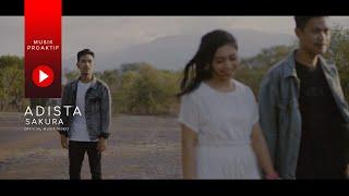 Adista - Sakura (Official Music Video)