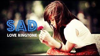 Best Sad ringtone Song Download Mp3 | Hindi Love Song Ringtone