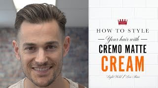 How to Style your Hair with Cremo Matte Cream